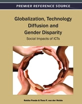 Globalization, Technology Diffusion and Gender Disparity - Social Impacts of ICTs ebook by