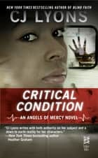 Critical Condition ebook by CJ Lyons