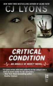 Critical Condition - (InterMix) ebook by CJ Lyons