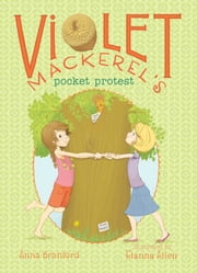 Violet Mackerel's Pocket Protest ebook by Anna Branford,Elanna Allen