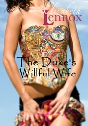 The Duke's Willful Wife 電子書 by Elizabeth Lennox
