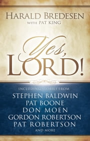 Yes, Lord! ebook by Harald Bredesen,Pat King