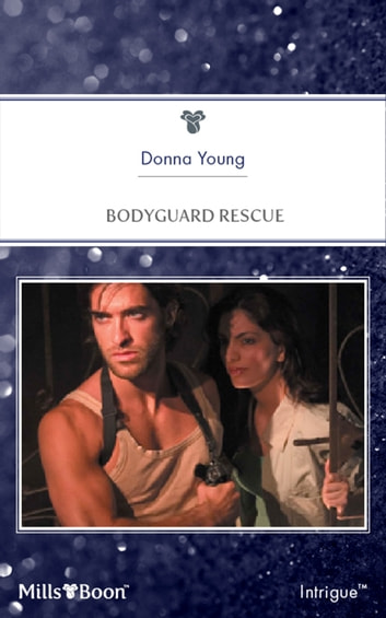 Bodyguard Rescue ebook by Donna Young