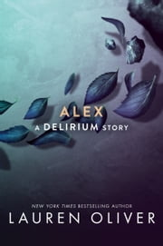 Alex ebook by Lauren Oliver