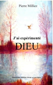 J'ai expérimenté Dieu ebook by Kobo.Web.Store.Products.Fields.ContributorFieldViewModel