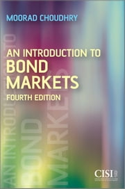 An Introduction to Bond Markets ebook by Moorad Choudhry