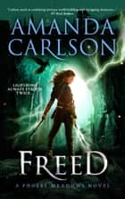Freed - Phoebe Meadows Book 2 ebook by Amanda Carlson