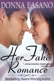 Her Fake Romance (a sweet romance with bonus recipes) ebook by Donna Fasano
