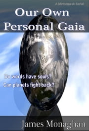 Our Own Personal Gaia ebook by James Monaghan