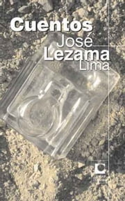 Cuentos ebook by José Lezama Lima