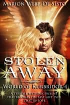 Stolen Away ebook by Marion Webb-De Sisto