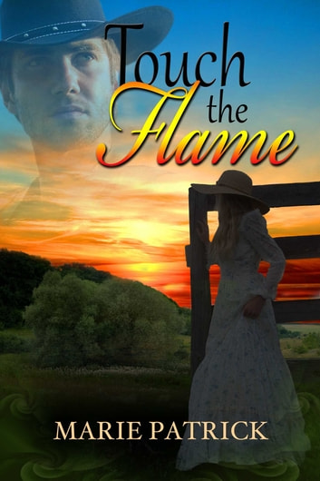 Touch The Flame ebook by Marie Patrick