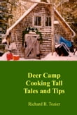 Deer Camp Cooking Tall Tales and Tips