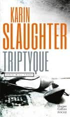 Triptyque ebook by Karin Slaughter