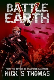 Battle Earth V (Book 5) ebook by Nick S. Thomas