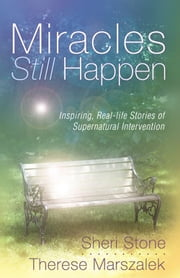 Miracles Still Happen ebook by Therese Marszalek