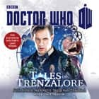 Doctor Who: Tales of Trenzalore - An 11th Doctor novel audiobook by Justin Richards, Mark Morris, George Mann, Paul Finch, David Troughton
