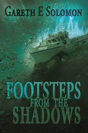 Footsteps from the Shadows ebook by Gareth E. Solomon