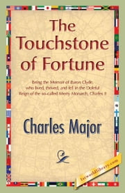 The Touchstone of Fortune ebook by Major, Charles