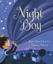 Night Boy ebook by Anne Laurel Carter