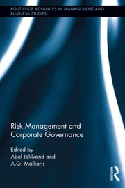 Risk Management and Corporate Governance ebook by Abol Jalilvand,Tassos Malliaris
