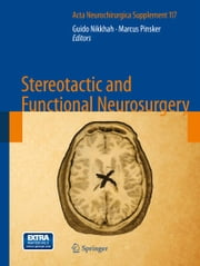 Stereotactic and Functional Neurosurgery ebook by Guido Nikkhah,Marcus Pinsker