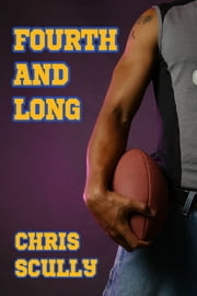 Fourth and Long ebook by Chris Scully