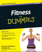 Fitness For Dummies ebook by Suzanne Schlosberg,Liz Neporent