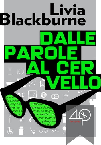 Dalle parole al cervello ebook by Livia Blackburne