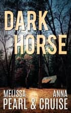 Dark Horse (An Aspen Falls Novel) ebook by
