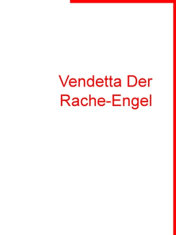 Vendetta Der Rache-Engel ebook by Hans Foitlinski