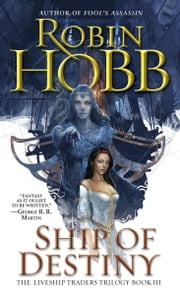 Ship of Destiny ebook by Robin Hobb