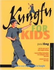 Kungfu for Kids ebook by Paul Eng,Stephanie Tok