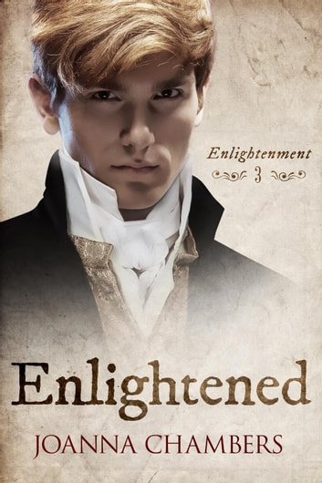Enlightened - Enlightenment, #3 ebook by Joanna Chambers
