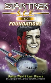 Star Trek: Corps of Engineers: Foundations #1 ebook by Dayton Ward,Kevin Dilmore