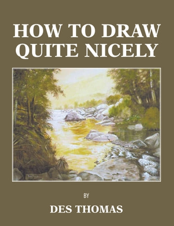 HOW TO DRAW QUITE NICELY ebook by DES THOMAS