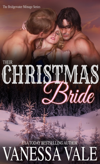 Their Christmas Bride ebook by Vanessa Vale