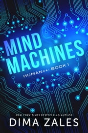 Mind Machines ebook by Dima Zales, Anna Zaires