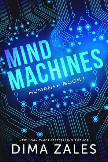 Mind Machines eBook by Dima Zales,Anna Zaires