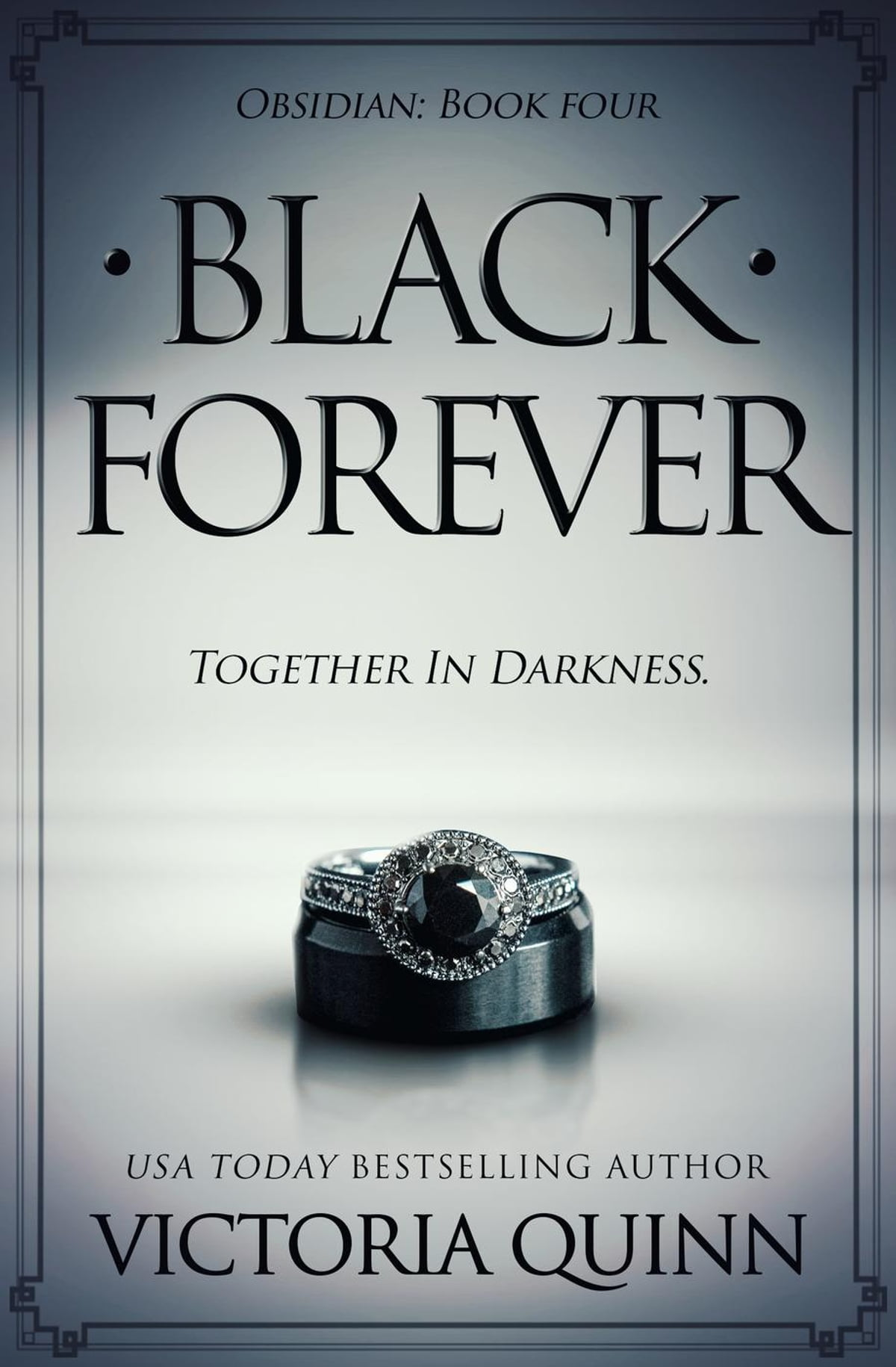 Black Forever  Obsidian, #4 Ebook By Victoria Quinn