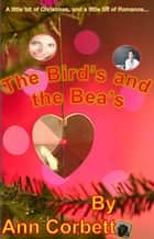 The Bird's and the Bea's ebook by Ann Corbett