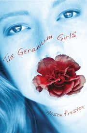 Geranium Girls, The ebook by Alison Preston