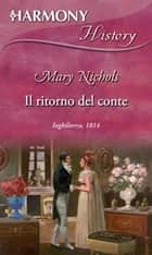 Il ritorno del conte ebook by Mary Nichols