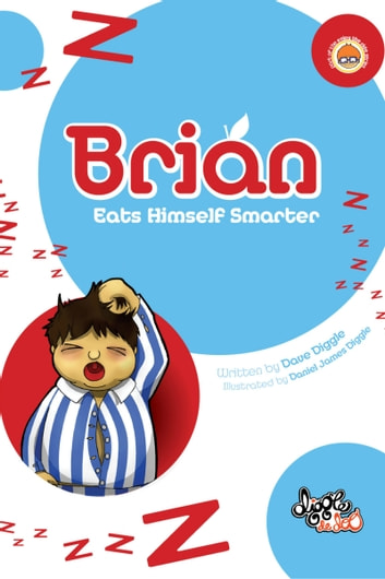 Brian: Eats Himself Smarter ebook by Dave Diggle