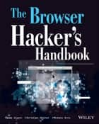 The Browser Hacker's Handbook ebook by Wade Alcorn,Christian Frichot,Michele Orru