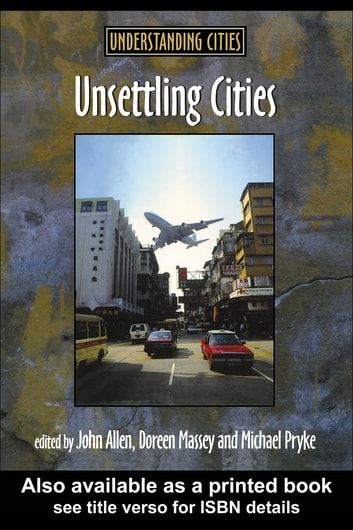 Unsettling Cities - Movement/Settlement ebook by