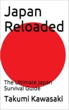 Japan Reloaded ebook by Takumi Kawasaki