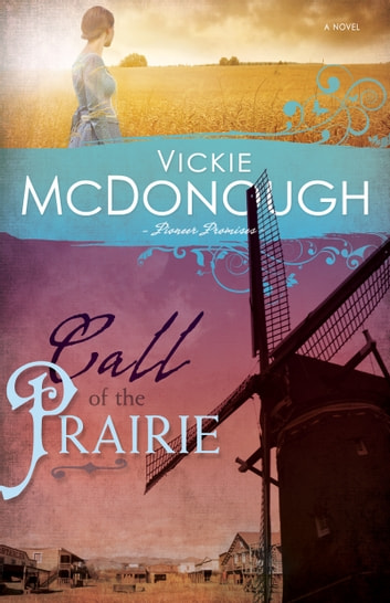 Call of the Prairie ebook by Vickie McDonough