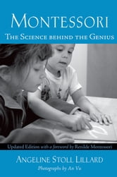Montessori : The Science Behind the Genius ebook by Angeline Stoll Lillard
