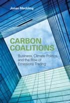Carbon Coalitions ebook by Meckling, Jonas